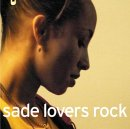 Sade / Lovers Rock