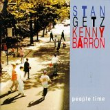 Stan Getz with Kenny Barron / People Time