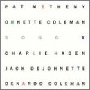 Pat Metheny with Ornette Coleman / Song X